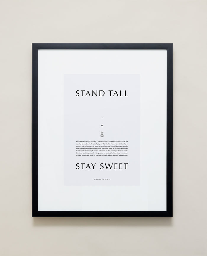 Bryan Anthonys Home Decor Purposeful Prints Stand Tall Stay Sweet Iconic Framed Print Gray Art With Black Frame 16x20