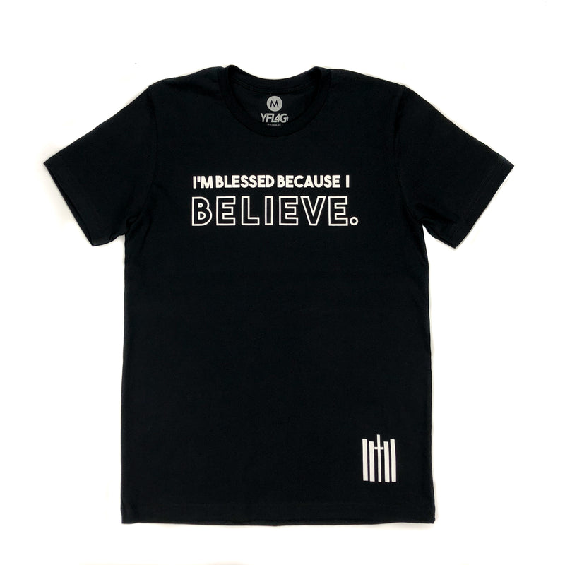 Because I Believe Tee - Black