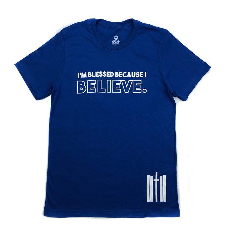 Because I Believe Tee - Royal