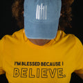 Because I Believe Tee - Gold