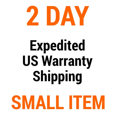 US Warranty Shipping Upgrade - Small Item - 2 Day