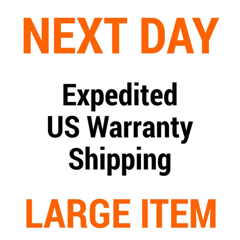 US Warranty Shipping Upgrade - Large Item - Next BUSINESS Day