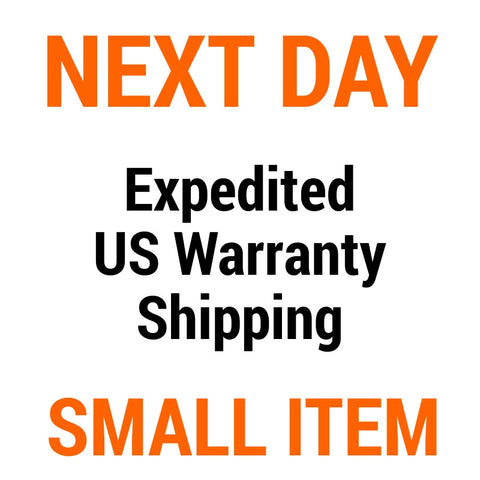 US Warranty Shipping Upgrade - Small Item - Next BUSINESS Day Delivery