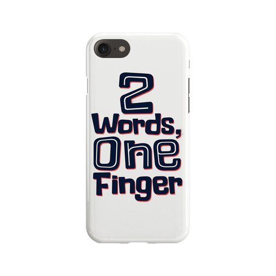 2 Words One Finger Phone Case