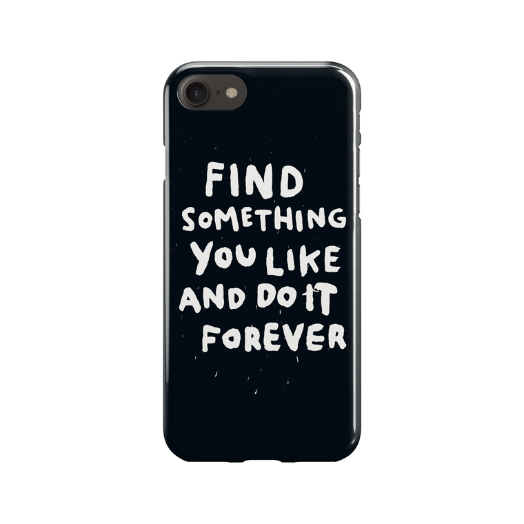 Find Something You Like Phone Case - Premium Artwear Curartee