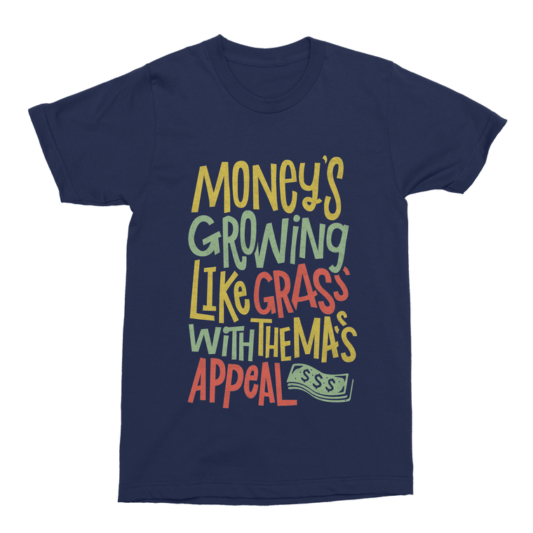 Money's Growing Like Grass Men's T-Shirt-Curartee