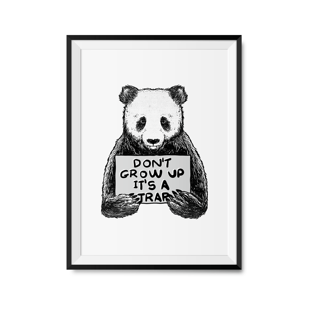 Don't Grow Up Art Print