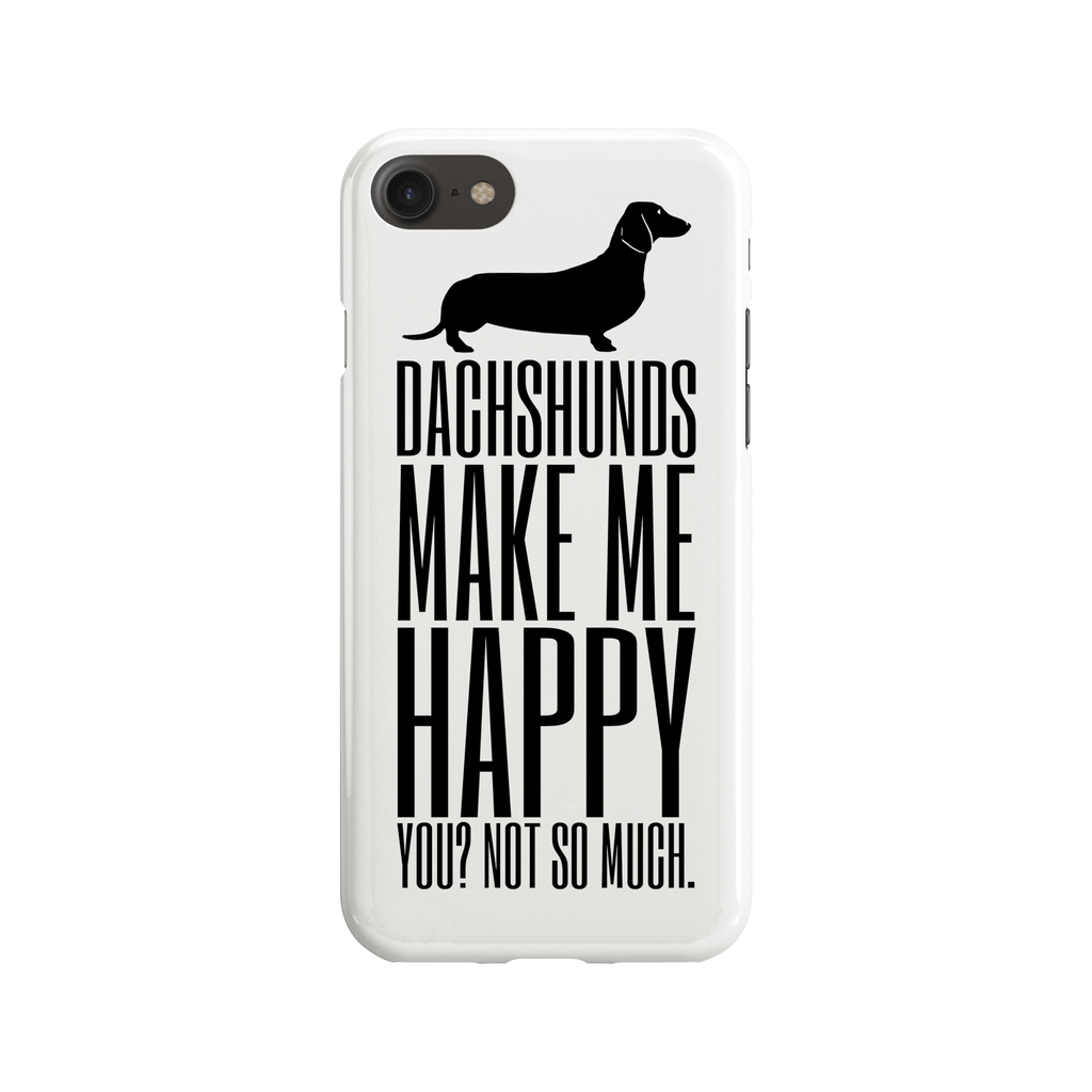 Dachshunds Make Me Happy Phone Case
