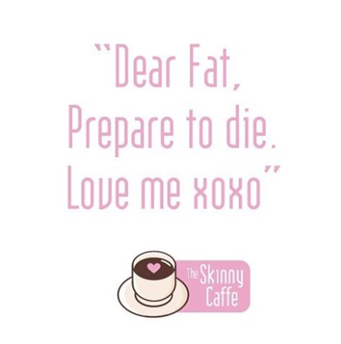 Motivational Quotes You Ll Love The Skinny Caffe