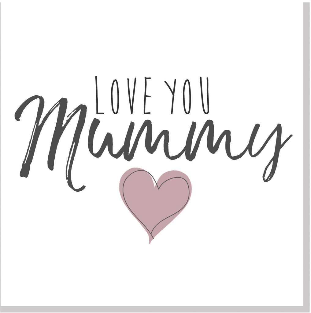 Love you Mummy square card