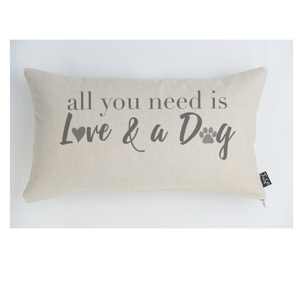 All you need is Love and a Dog cushion