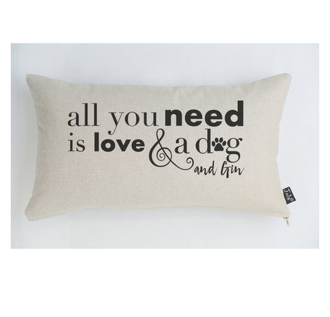 All you need is Love and a Dog & Gin cushion