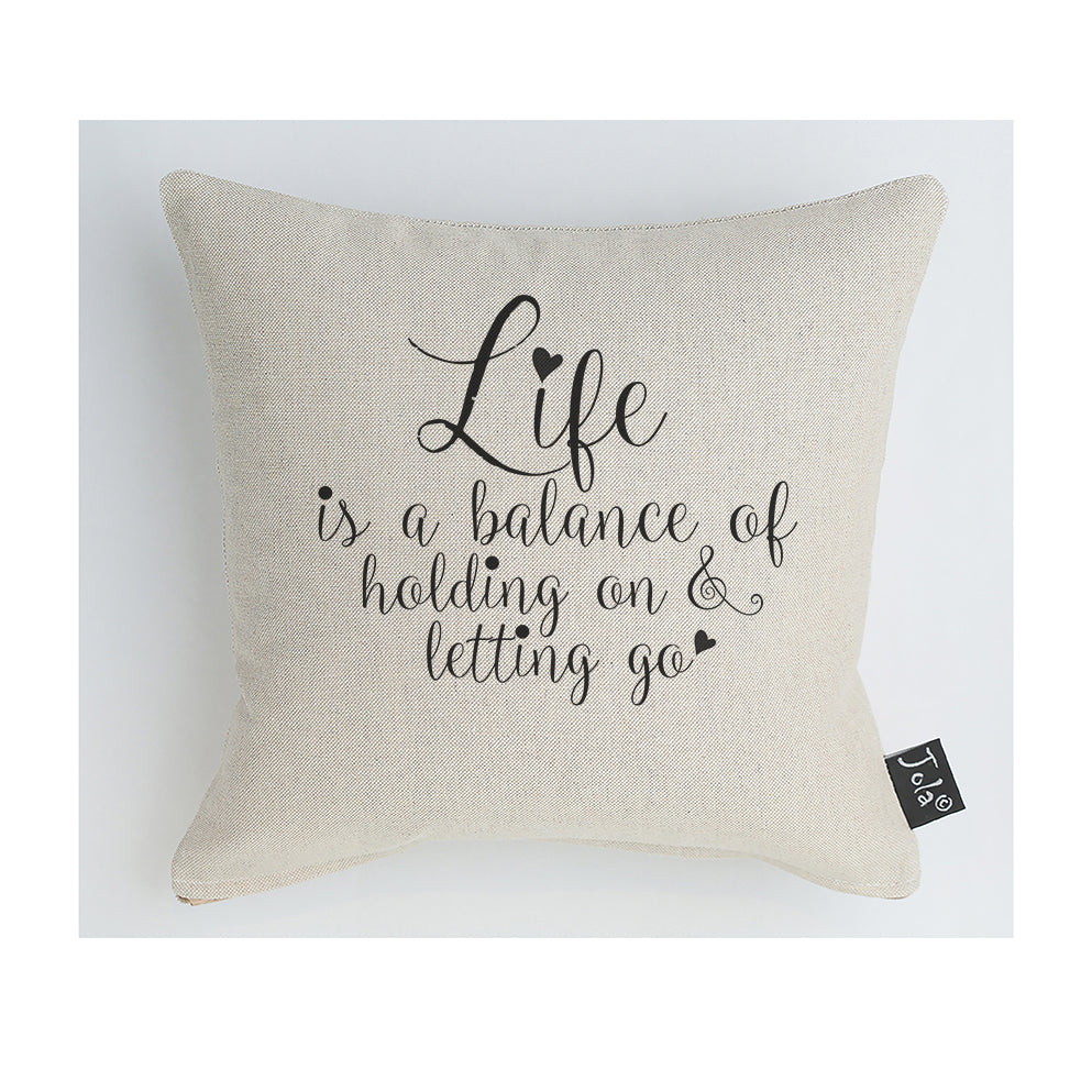 Life is a balance cushion