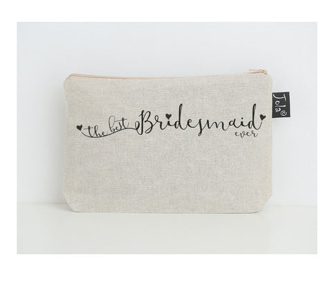 The Best Bridesmaid ever small make up bag