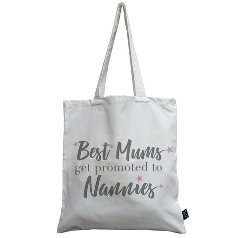 Best Mums get promoted to Nannies pink stars canvas bag