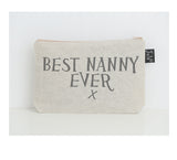 Best Nanny Ever make up bag