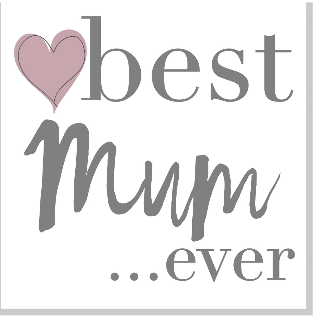 Best Mum ever Blush heart square card