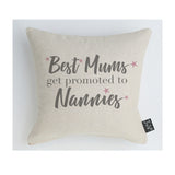 Best Mums get promoted to Nannies Pink Stars Cushion