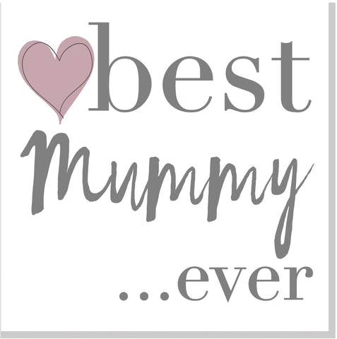 Best Mummy ever Blush heart square card
