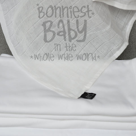 Bonniest Baby in the whole wide world Muslin Square