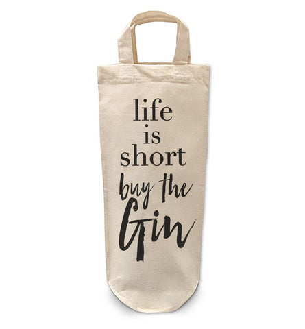 Life is short buy Gin Bottle Bag