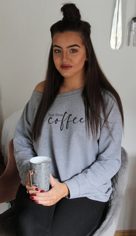 Oversized Off The Shoulder Sweatshirt But first Coffee