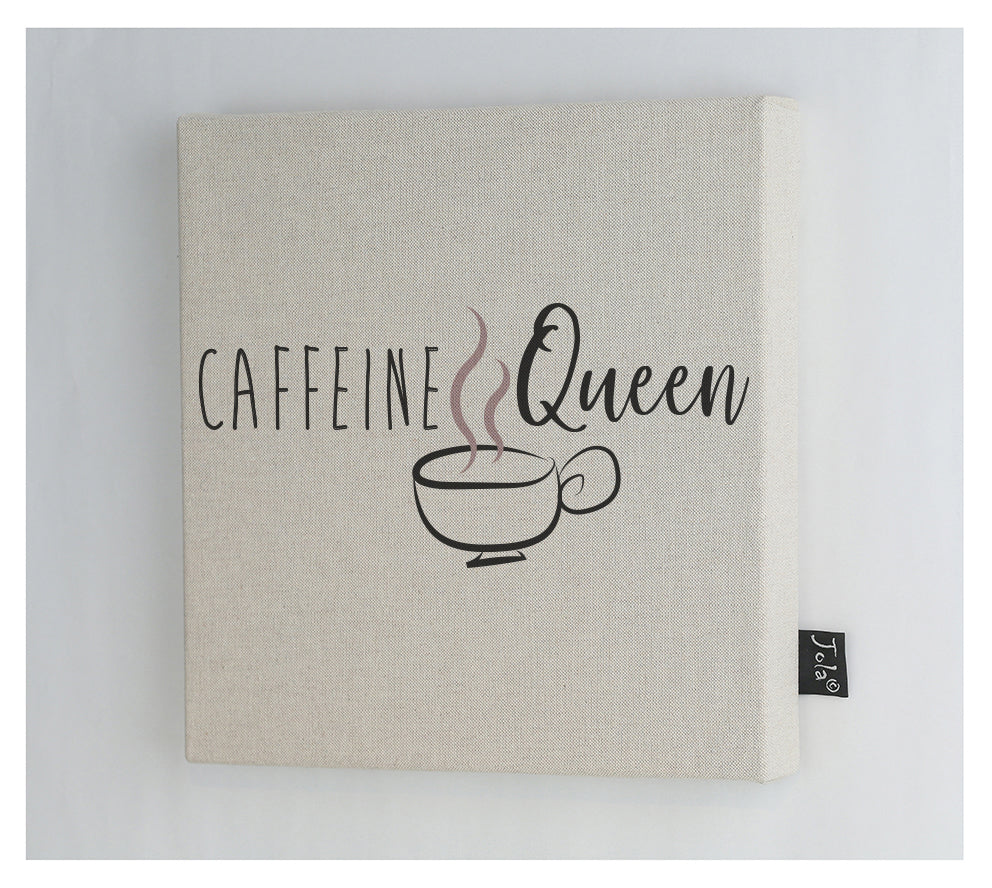 Caffeine Queen canvas frame