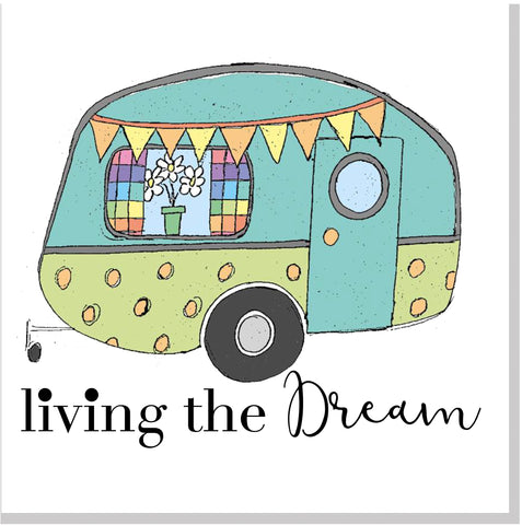 Living the dream caravan square card