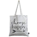 Choose Happy canvas bag