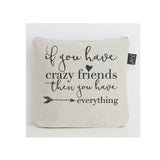 Crazy Friends Wash Bag