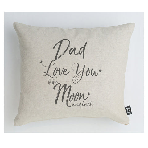 Dad Love you to the Moon and back