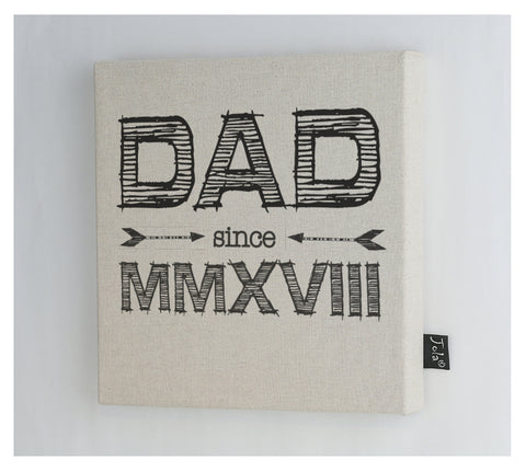 Dad since 2018 Roman Numerals Canvas Frame