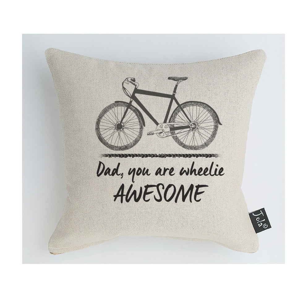 Dad you are wheelie awesome Bike cushion