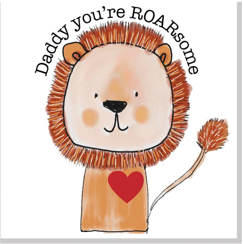 Daddy you're ROARsome Lion square card
