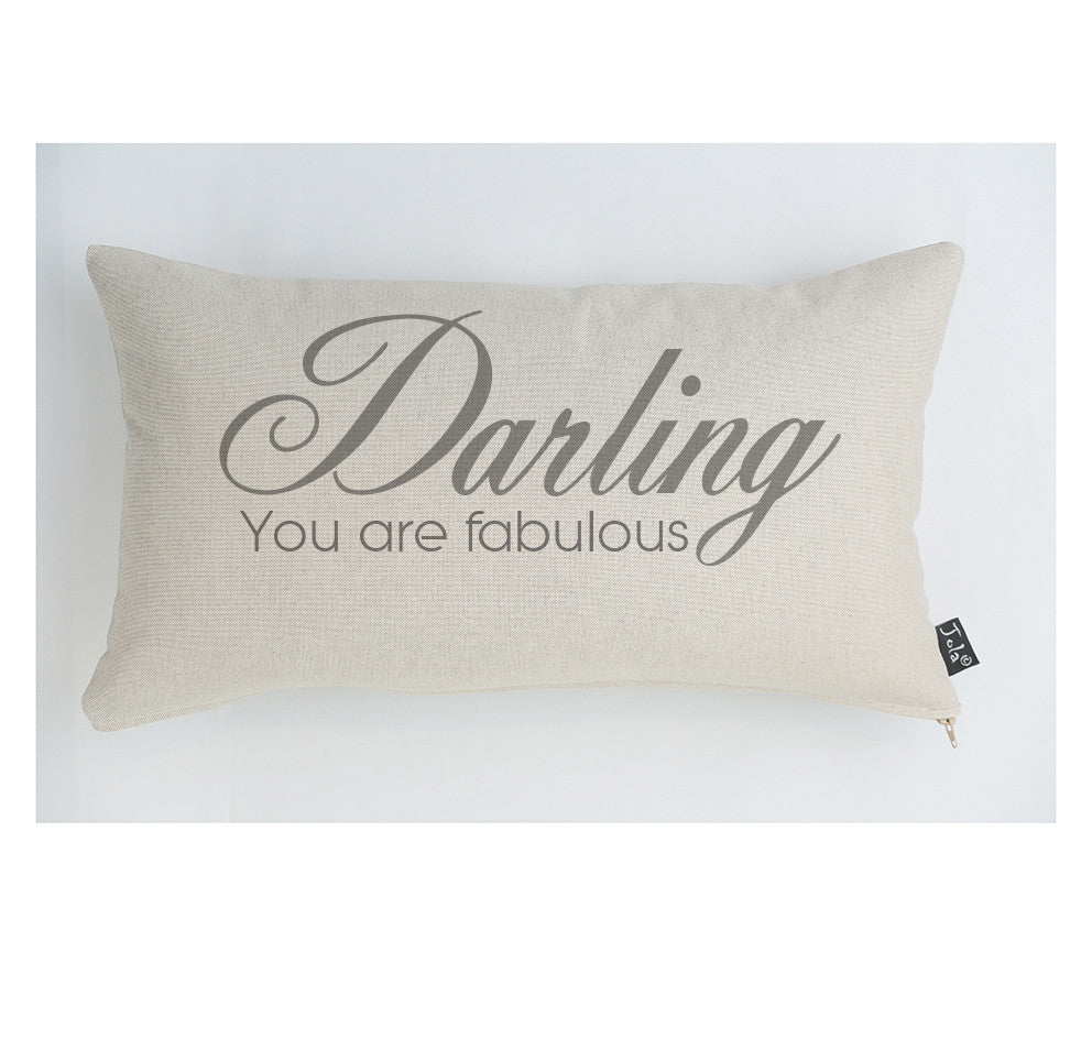 Darling fabulous cushion