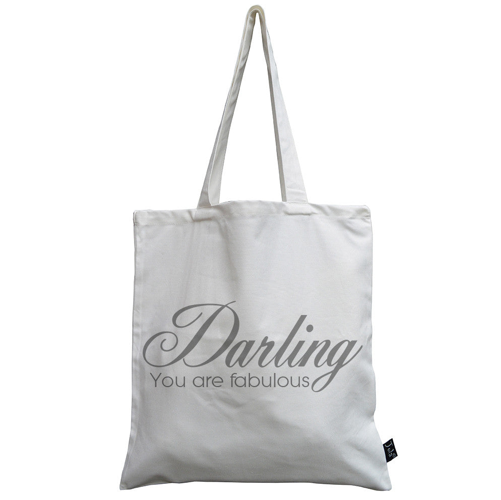 Darling you are fabulous canvas bag