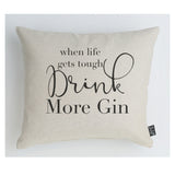 More Gin cushion