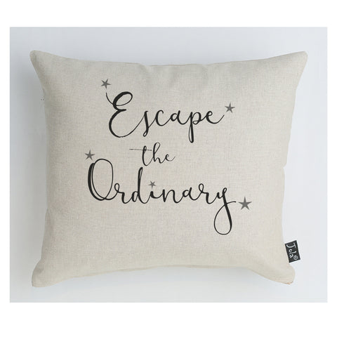 Escape the ordinary cushion