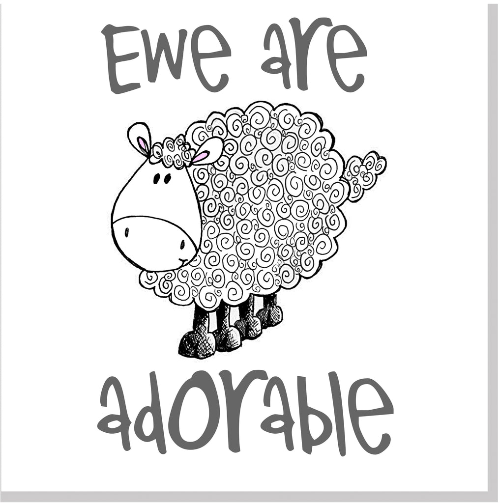 Ewe are adorable square card