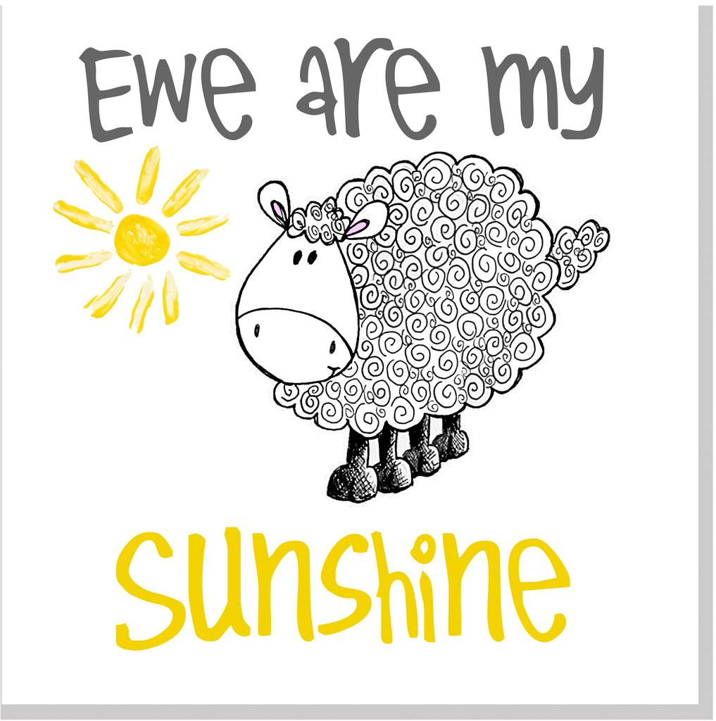 Ewe are my sunshine square card