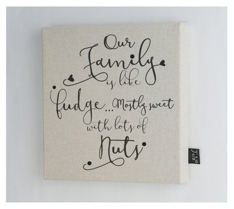 Families are like fudge canvas