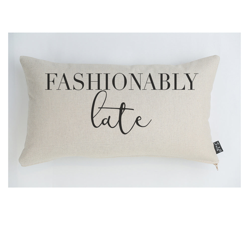 Fashionably Late cushion