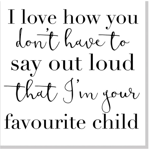 Favourite Child square card