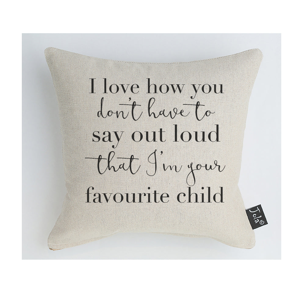 Favourite Child Cushion