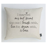 I married my best friend Cushion