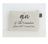 Gin Don't Remind Me small make up bag