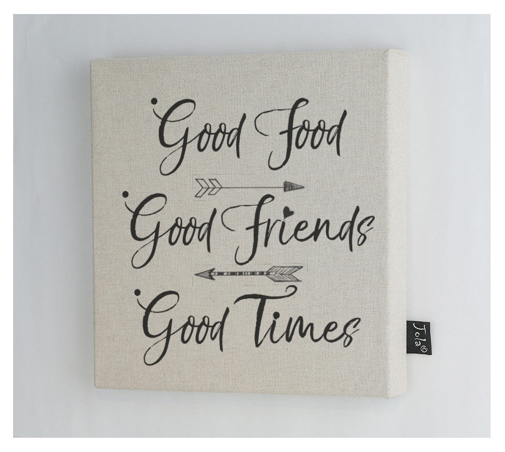 Linen Canvas Frame Good food Good friends