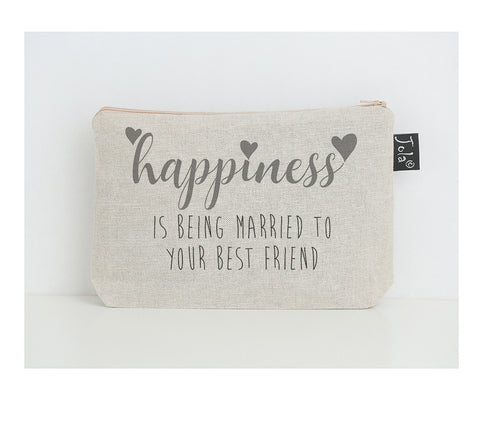 Happiness is being married to your best friend grey small make up bag