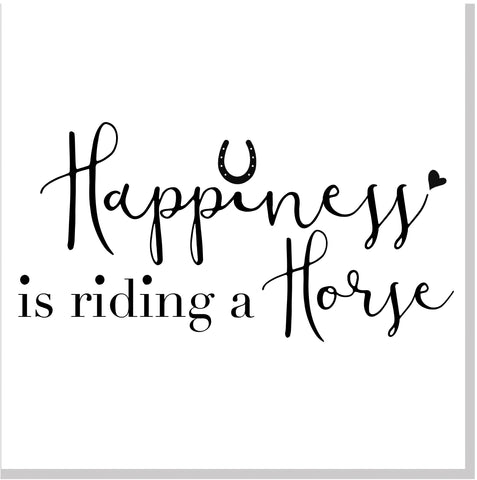Happiness is riding a horse square card