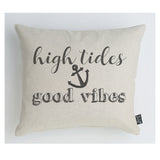 High Tides Good Vibes Cushion